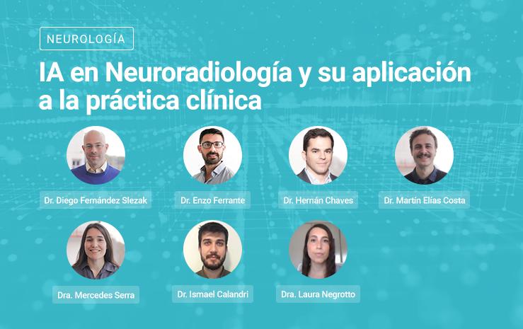 IA en Neuroradiología y su aplicación a la práctica clínica